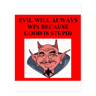 evil triumphs over good postcard