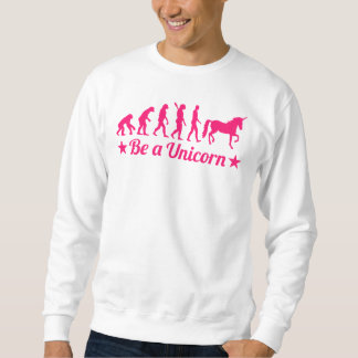 Evolution be a unicorn sweatshirt