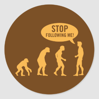 évolution - cessez de me suivre autocollants