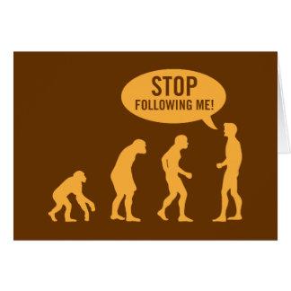 évolution - cessez de me suivre ! carte de vœux