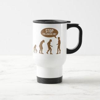 évolution - cessez de me suivre ! mug de voyage en acier inoxydable