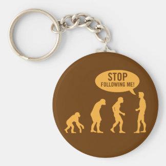 évolution - cessez de me suivre ! porte-clef