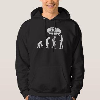 évolution - cessez de me suivre ! sweat-shirts avec capuche
