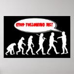 Evolution / Creation Stop Following Me Print