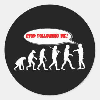 Evolution / Creation Stop Following Me Round Sticker