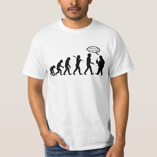 Evolution gone wrong T-Shirt