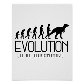 Evolution of the Republican Party - - Pro-Science  Poster