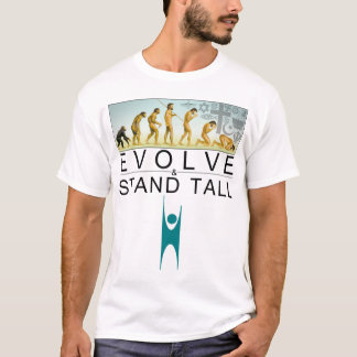 Evolve & Stand Tall T-Shirt