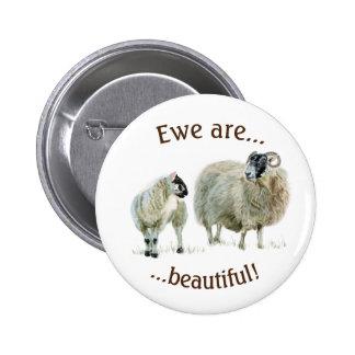 Ewe are beautiful! 2 inch round button
