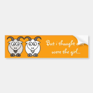 Ewe Get My Goat Bumper Sticker