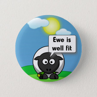 Ewe is well fit 2 inch round button