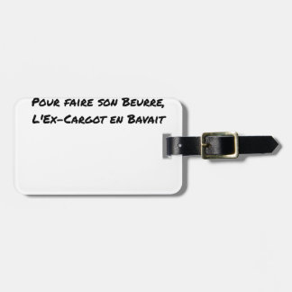EX CARGOT OF BURGUNDY SLOWLY SAILED, FOR LUGGAGE TAG