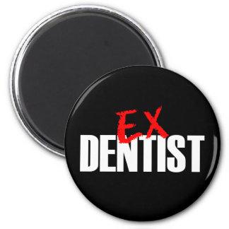 EX DENTIST DARK MAGNET