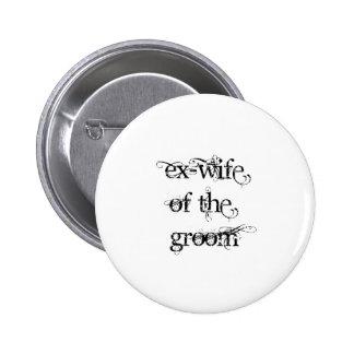 Ex-femme du marié badges avec agrafe