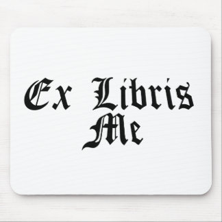 ex libris me - from my library mouse pad