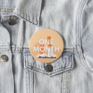 ex smoker one month quit smoking 3 inch round button