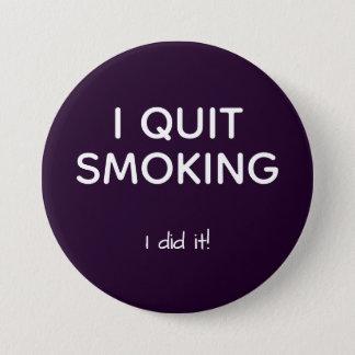 ex smoker quit smoking 3 inch round button