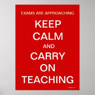 Exams Approaching Keep Calm Teaching Slogan Poster