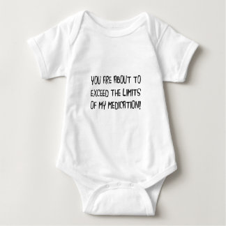 Exceed Medication Limits Baby Bodysuit