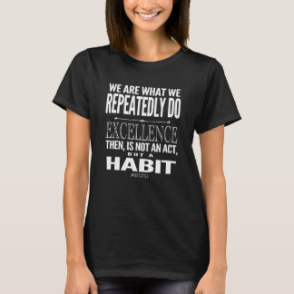 Excellence Inspirational Quote White Typography T-Shirt