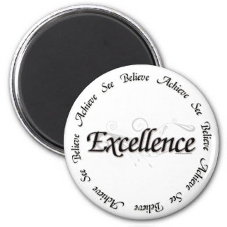 Excellence - see believe achieve 2 inch round magnet