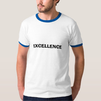 EXCELLENCE TSHIRT