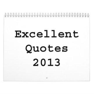 Excellent Quotes 2013 Calendar
