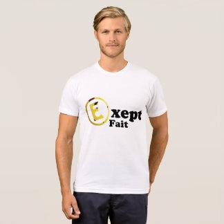 Except fait (new clan logo) T-Shirt