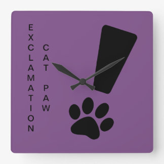 EXCLAMATION CAT PAW! Square Wall Clock