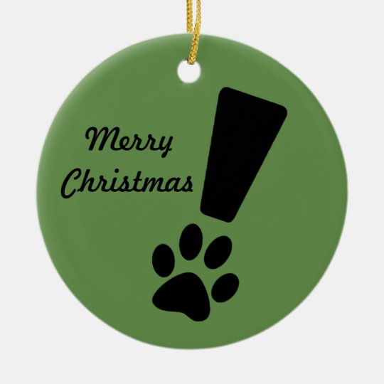 EXCLAMATION DOG PAW! Christmas Ornament