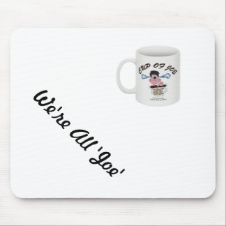 Exclusive 'Cup of Joe' Mouse pad
