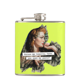 Excuse Me Tequila Have You Seen My Pants Hip Flask