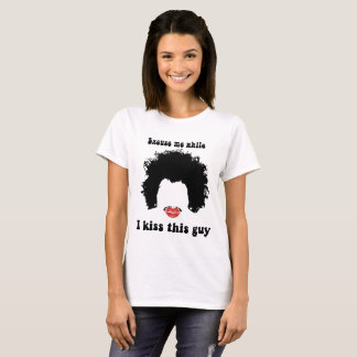 Excuse me while I kiss this guy | Kiss Mark Afro T-Shirt