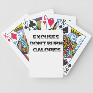 Excuses Don't Burn Calories - Exercise, Workout Bicycle Playing Cards