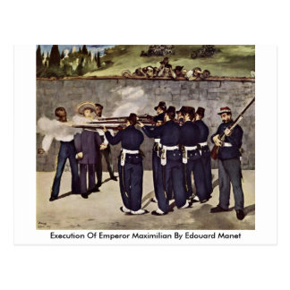 Execution Of Emperor Maximilian By Edouard Manet Postcard