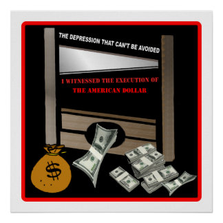 Execution of the American Dollar Poster