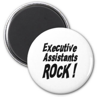 Executive Assistants Rock! Magnet