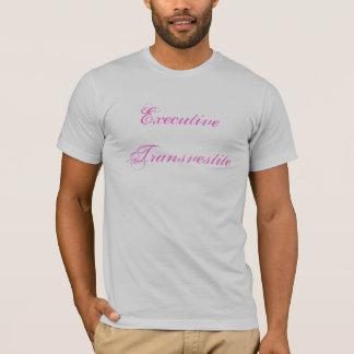 Executive Transvestite T-Shirt