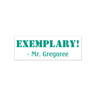"""EXEMPLARY!"" Educator Rubber Stamp"