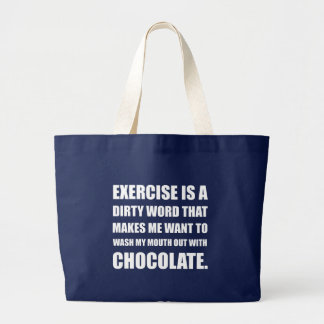 Exercise Dirty Word Chocolate Large Tote Bag