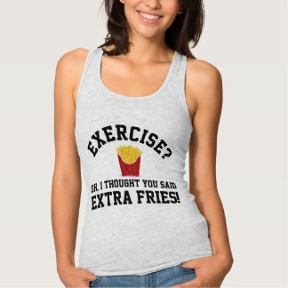 Exercise, Extra Fries Anti-Workout Funny Food T Shirts