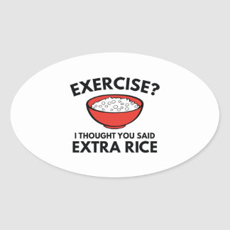 Exercise ? Extra Rice Oval Sticker