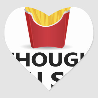 EXERCISE I Thought You said Extra Fries Heart Sticker