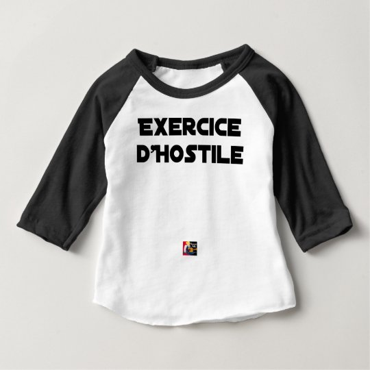 Exercise of Hostile - Word games François City Baby T-Shirt