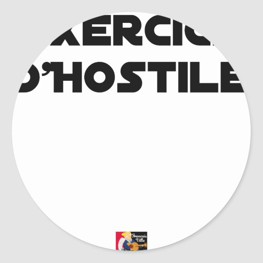 Exercise of Hostile - Word games François City Classic Round Sticker