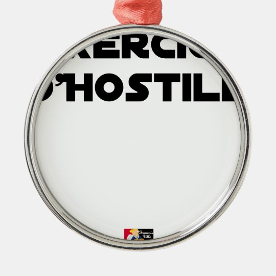 Exercise of Hostile - Word games François City Metal Ornament