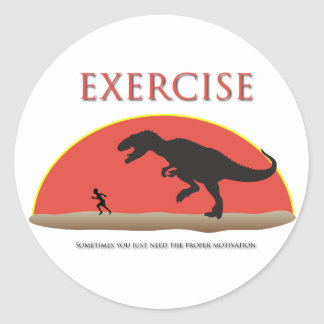 Exercise - Proper Motivation Classic Round Sticker
