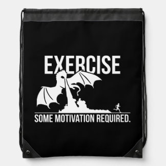Exercise, Some Motivation Required, Dragon - Funny Drawstring Bag