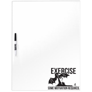 Exercise, Some Motivation Required, Dragon - Funny Dry Erase Board