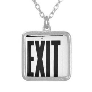 exit sign silver plated necklace